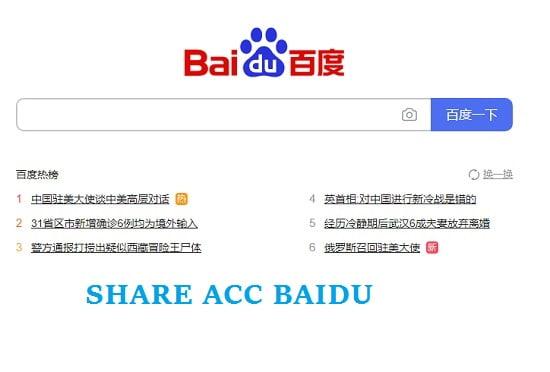 Share acc Baidu, Chia sẻ tài khoản Baidu miễn phí 2021