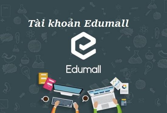 Share tài khoản Edumall, acc Edumall học tiếng anh mới nhất
