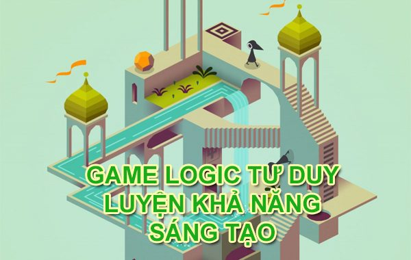 8+ Game logic tư duy luyện khả năng sáng tạo