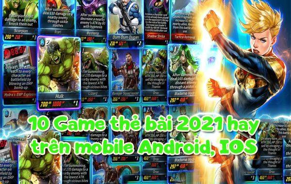 10 Game Thẻ Bài 2021 hay trên mobile Android, IOS