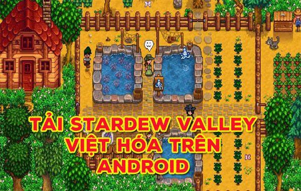 Tải Stardew Valley Việt hóa trên Android