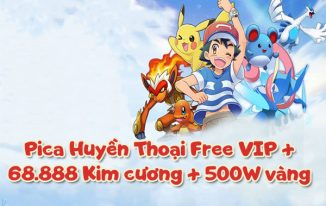 Pica Huyền Thoại Free VIP + 68.888 Kim cương + 500W vàng