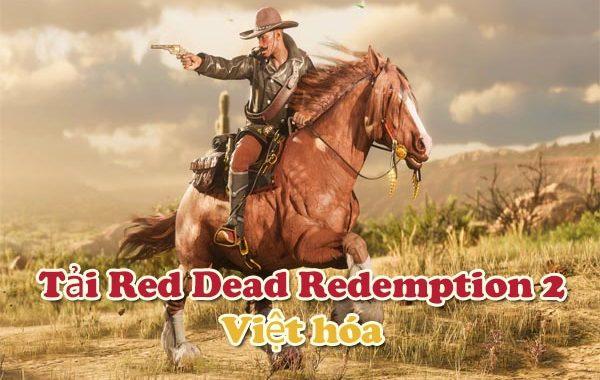 Tải Red Dead Redemption 2 Việt hóa