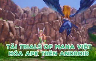 Tải Trials of Mana Việt Hóa Apk trên Android