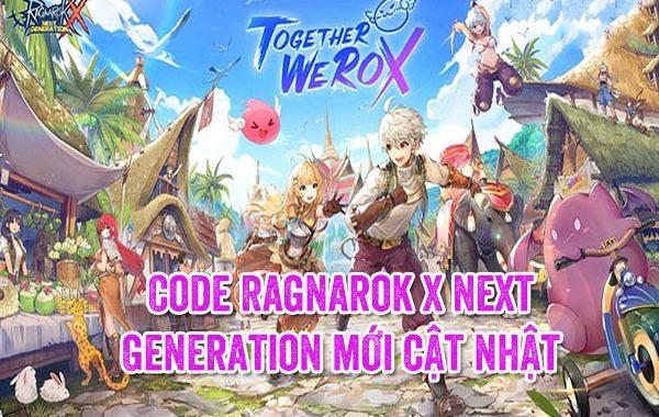 Code Ragnarok X Next Generation mới cật nhật