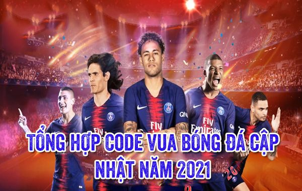 Tổng hợp Code Vua Bóng Đá cập nhật năm 2021