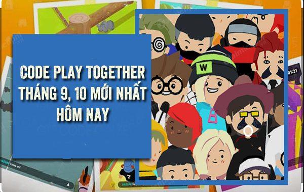 Code Play Together tháng 9, 10 mới nhất hôm nay
